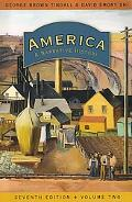 America: A Narrative History (Seventh Edition) (Vol. 2)