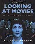 Looking at Movies: An Introduction to Film, Second Edition ( Set with DVD)