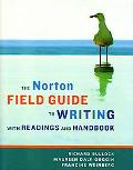 The Norton Field Guide to Writing, with Readings and Notebook