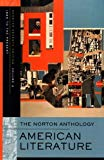 The Norton Anthology of American Literature, Shorter Seventh Edition, Volume 2: 1865 to the ...