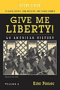 Give Me Liberty, Volume 2-Study Guide