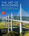 The Art of Reasoning: An Introduction to Logic and Critical Thinking (Fourth Edition)