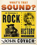 What's That Sound?: An Introduction to Rock and Its History (Second Edition)
