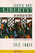 Give Me Liberty!: An American History, Second Seagul