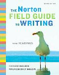 The Norton Field Guide to Writing with Readings (Second Edition)