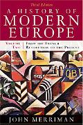 A History of Modern Europe: From the French Revolution to the Present (Third Edition)  (Vol. 2)