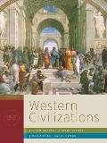 Western Civilizations: Their History & Their Culture (Seventeenth Edition)  (Vol. Combined V...