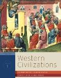 Western Civilizations: Their History & Their Culture (Seventeenth Edition)  (Vol.