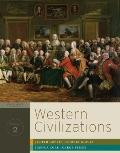 Western Civilizations: Their History & Their Culture (Seventeenth Edition)  (Vol. 2)