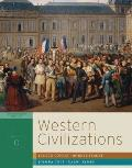 Western Civilizations: Their History & Their Culture (Seventeenth Edition)  (Vol. C)