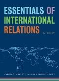 Essentials of International Relations (Fifth Edition)  (The Norton Series in World Politics)