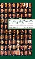 Constitutional Law and Politics: Struggles for Power and Governmental Accountability (Eighth...