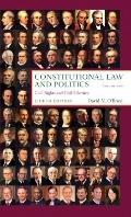Constitutional Law and Politics, Vol. 2: Civil Rights and Civil Liberties, 8th Edition