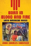 Born in Blood and Fire - Latin American Voices Vol. 2