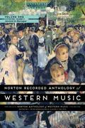 Norton Recorded Anthology of Western Music (Seventh Edition)  (Vol. 1: Ancient to Baroque)