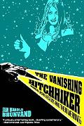 Vanishing Hitchhiker American Urban Legends and Their Meanings