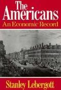 Americans An Economic Record