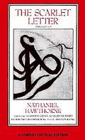 The Scarlet Letter: An Authoritative Text  Essays in Criticism and Scholarship