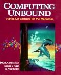 Computing Unbound: Hands-on Exercises for the MacIntosh