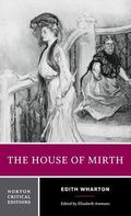 House of Mirth Authoritative Text Backgrounds and Contexts Criticism