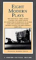Eight Modern Plays Authoritative Texts of the Wild Duck, Three Sisters, Candida, the Ghost S...