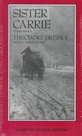 Sister Carrie An Authoritative Text, Backgrounds, and Sources Criticism