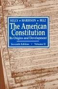 American Constitution, Its Origins and Development Its Origins and Development