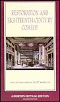 Restoration and Eighteenth-Century Comedy Authoritative Texts of the Country Wife, the Man o...