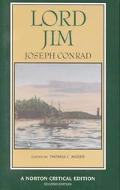 Lord Jim Authoritative Text, Backgrounds, Sources, Criticism