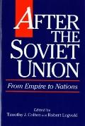 After the Soviet Union From Empire to Nations
