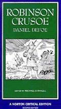 Robinson Crusoe An Authoritative Text, Contexts, Criticism