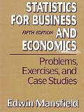 Statistics for Business and Economics Problems, Exercises and Case Studies