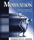 Motivation The Organization of Action