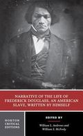 Narrative of the Life of Frederick Douglass, an American Slave, Written by Himself Authorita...