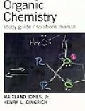 Study Guide/Solutions Manual for Jones's Organic Chemistry