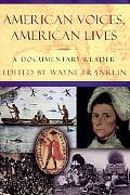 American Voices, American Lives A Documentary Reader