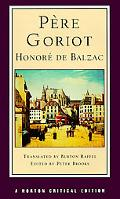 Pere Goriot A New Translation  Responses, Contemporaries and Other Novelists, Twentieth-Cent...