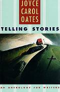 Telling Stories An Anthology for Writers