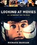 Looking at Movies An Introduction to Film