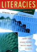 Literacies: Reading, Writing, Interpretation (Second Edition)