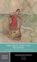 Great Fairy Tale Tradition From Straparola and Basile to the Brothers Grimm
