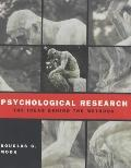 Psychological Research: The Ideas Behind the Methods