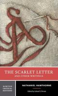 Scarlet Letter And Other Writings Authoritative Texts, Contexts, Criticism