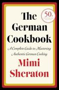 German Cookbook A Complete Guide to Mastering Authentic German Cooking