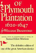 Of Plymouth Plantation 1620-1647