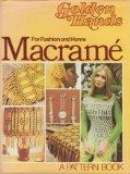 Macram: A Golden Hands Pattern Book