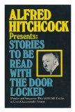 Alfred Hitchcock Presents Stories to Be Read With the Door Locked