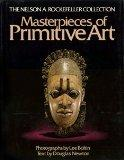 Masterpieces of Primitive Art (The Nelson A. Rockefeller collection)