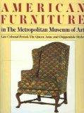 American Furniture in the Metropolitan Museum of Art: Late Colonial Period: The Queen Anne a...