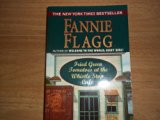 Fried Green Tomatoes at the Whistle Stop Cafe - Fannie Flagg - Hardcover - 1st ed